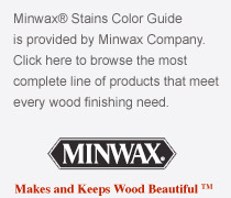 Minwax Color Stains Guide, complete line of products that meet every wood finishing need